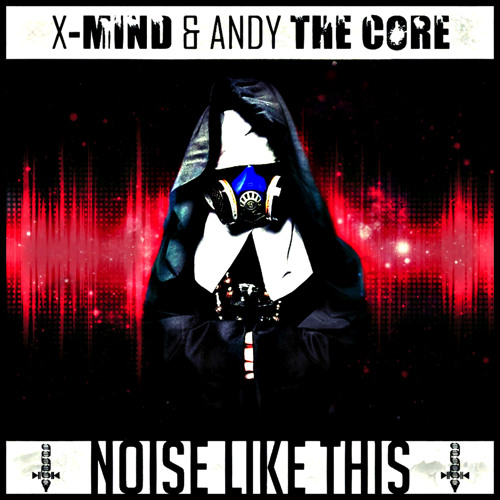 [DGP018] X-Mind & Andy The Core - Noise Like This EP