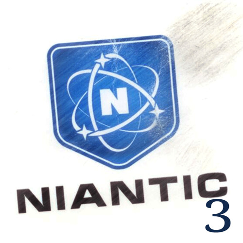 Welcome to Niantic - Part 3