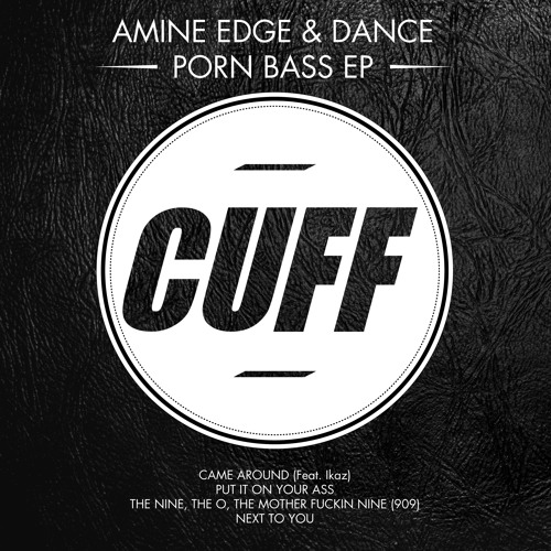 Amine Edge & DANCE Feat. Ikaz - Came Around (Original Mix) [CUFF]