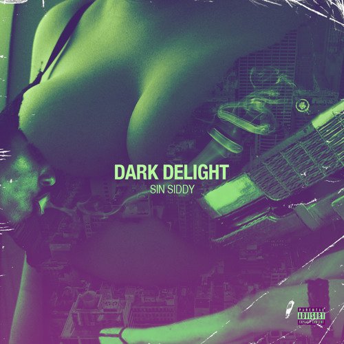 Dark Delight [Prod. By Rob Chambers of Trilogy] (Single Version)