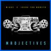 Madjectives - Miggs & Tha Monsta