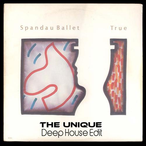 Spandau Ballet - True - The Unique Deep House Edit