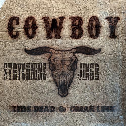 Zeds Dead ft. Omar Linx - Cowboy (Strychnine & Jingr Remix)