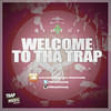 WELCOME TO THE TRAP By Remedy