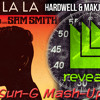 Naughty Boy Feat. Sam Smith Vs.Hardwell - La La La Countdown(Sun-G Mash-Up)