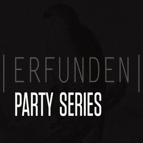ERFUNDEN | Party Series