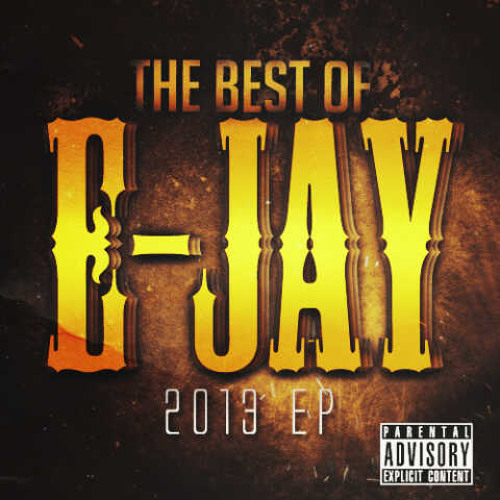 THE BEST OF E-JAY 2013 EP