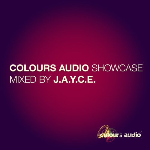 Colours Audio Showcase (Mixed By J.A.Y.C.E.)