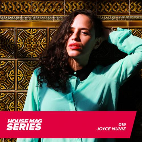 Joyce Muniz  House Mag Series #19