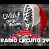LaraF.Auguri di Natale in Diretta Telefonica a RadioCircuito29 - 25/12/2013