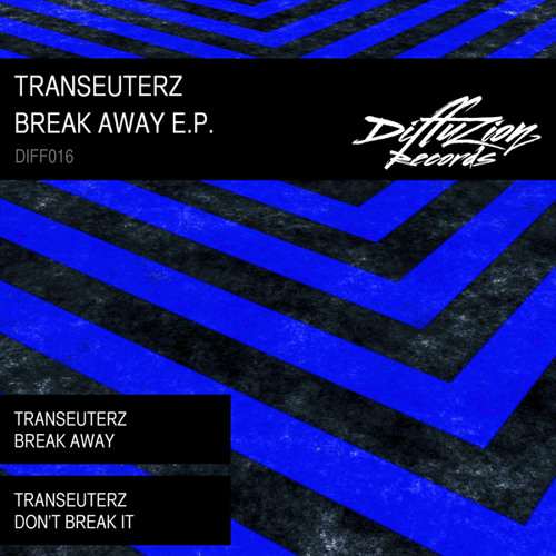 Transeuterz - Break Away (Diffuzion Records 016)
