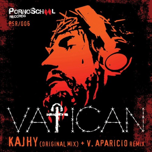 Kajhy - Vatican (V. Aparicio Remix) OUT NOW!!!