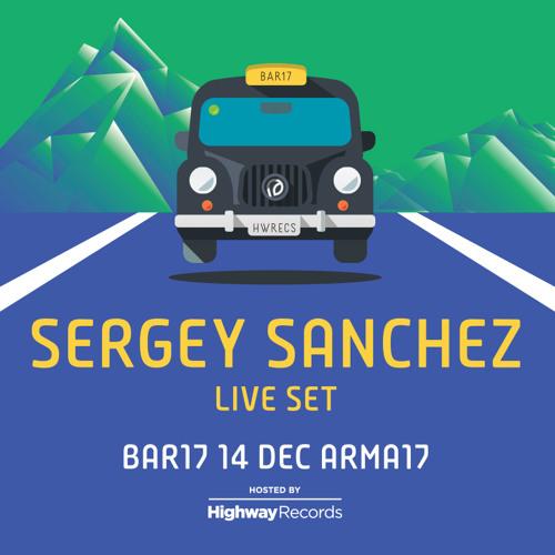 Sergey Sanchez @ Bar 17 (Arma 17, Moscow) — 14.12.2013