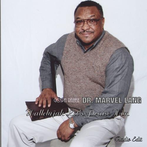 Dr Marvel Hallalujah Lets PraiseHim (RadioEdit)
