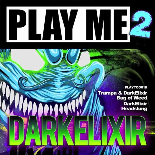 Dark Elixir - Headslung (Blaqout Remix)