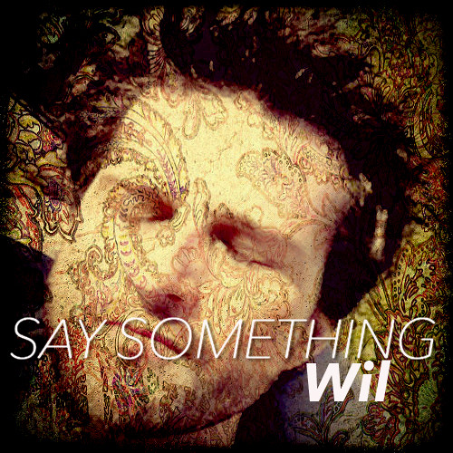 Say Something (Solo Version)