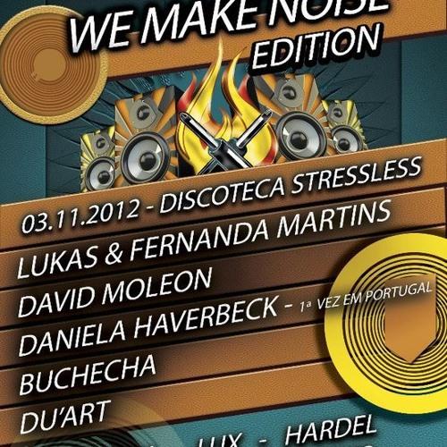 Buchecha @  Fuel Techno PT - We Make Noise Edition - 03.11.2012