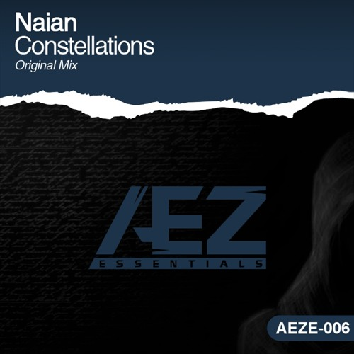 AEZE006 : Naian - Constellations (Original Mix)