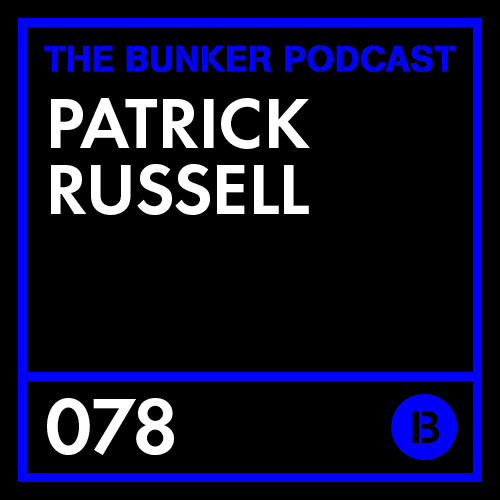The Bunker Podcast 78: Patrick Russell