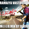 O Lailaa From Ramaiya Vastavaiya 3 m@@r Mix By Djkiran @9985925403@