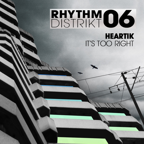 Heartik - 'It's Too Right' - OUT NOW