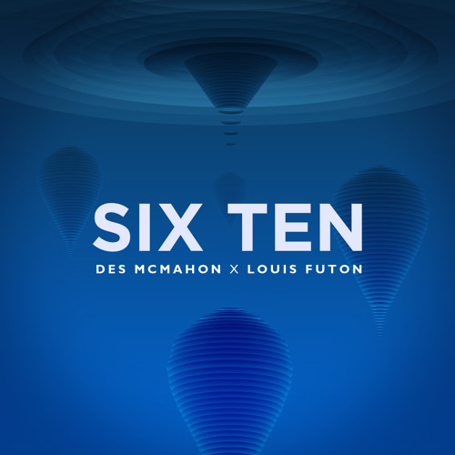 Six Ten w/ Des McMahon