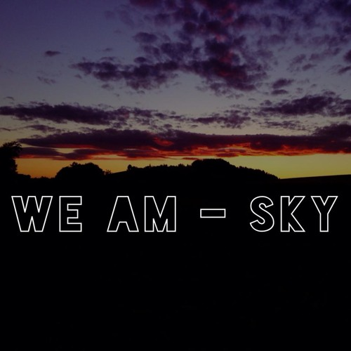 We AM - Sky (Original Mix)