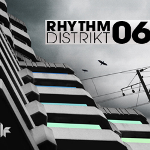 'Rhythm Distrikt 06' Exclusives 2