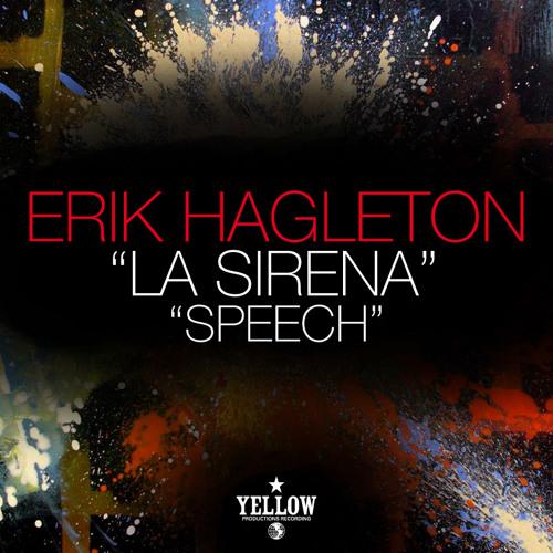 Erik Hagleton - Speech (Original Mix) FREE DOWNLOAD