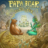 Papa Bear and the Easy Love - For the Wild - 02 Bear Cry
