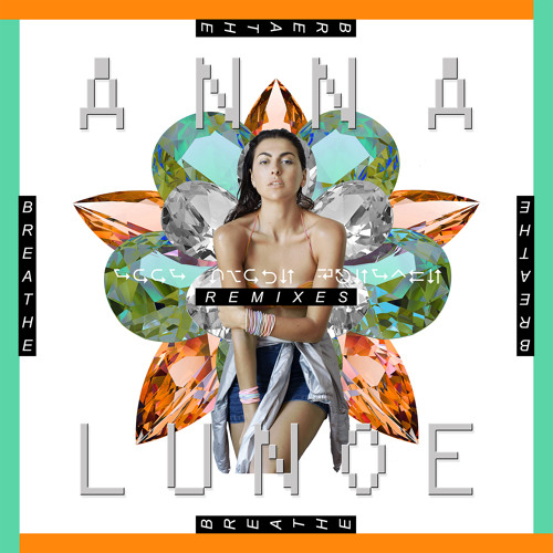 Anna Lunoe - Breathe (Wordlife Remix)