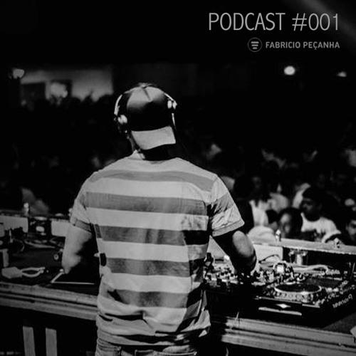 FABRÍCIO PEÇANHA - Podcast #001