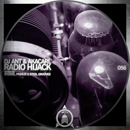 CTR056 : DJ Ant & AKA Carl - Radio Hijack (Primus V Remix)