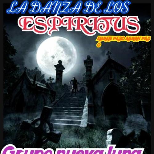 LA DANZA DE LOS ESPIRITUS**GRUPO NUEVA LUNA DE LUCERO RIVERA ABRAN PASO