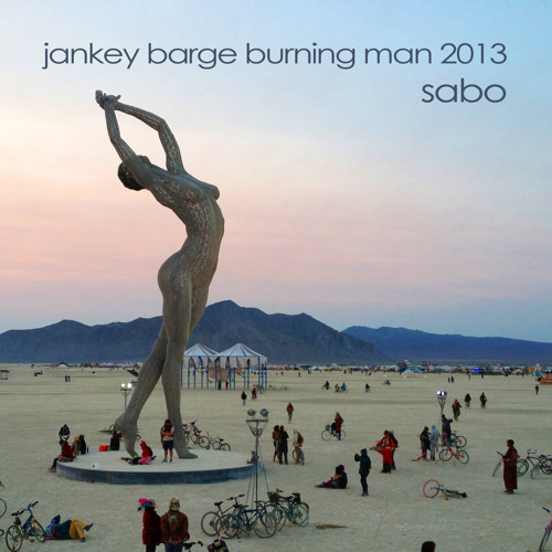 SABO Live on the Jankey Barge Burning Man 2013