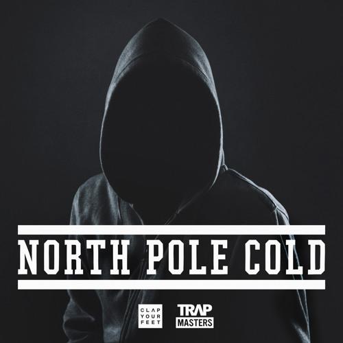 TRAPMASTERS - North Pole Cold