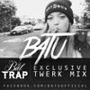 Batu | Exclusive Twerk Mix | Le Bal Trap | Paris, FR