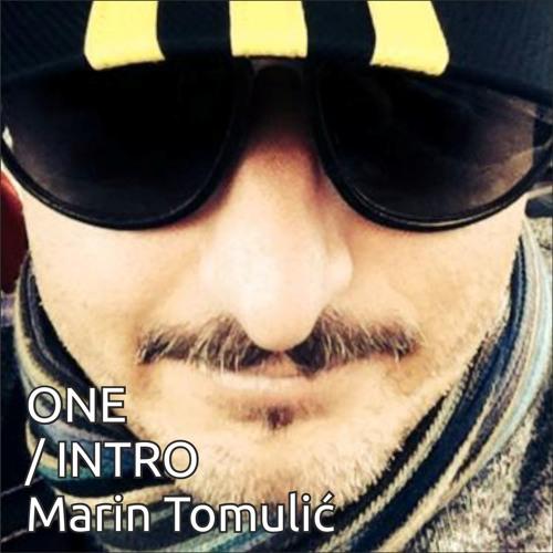 Marin Tomulic - Intro