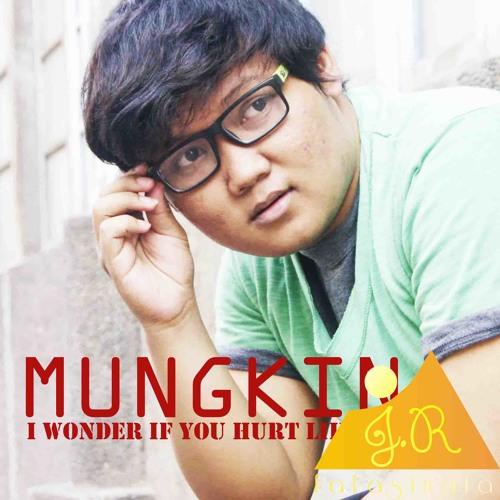 Fafa Sinata - Mungkin (2AM I wonder If You Hurt Like Me Remake)