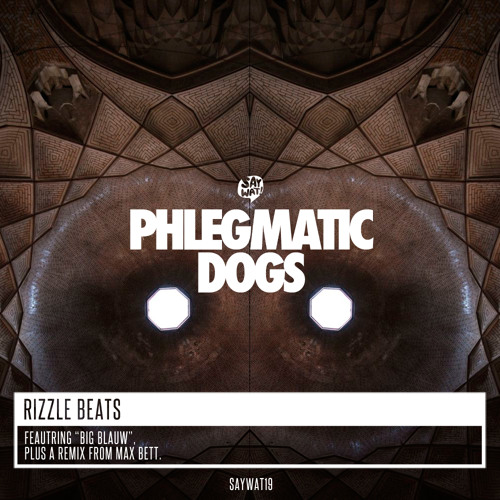 Phlegmatic Dogs - Rizzle Beats (Original Mix)