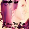 Crazy For You - (Madonna)- Cover By Annabella