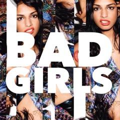 Bad Girls Remix