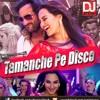 TAMANCHE PE DISCO (BULLET RAJA) - DJ JITESH REMIX