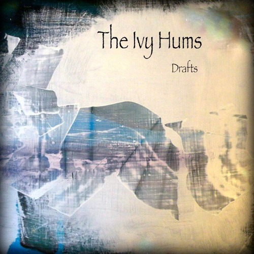 "The Ivy Hums- ""Small White Feather"""