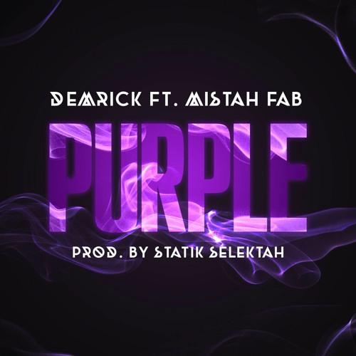 Purple Ft. Mistah FAB (prod. by Statik Selektah)