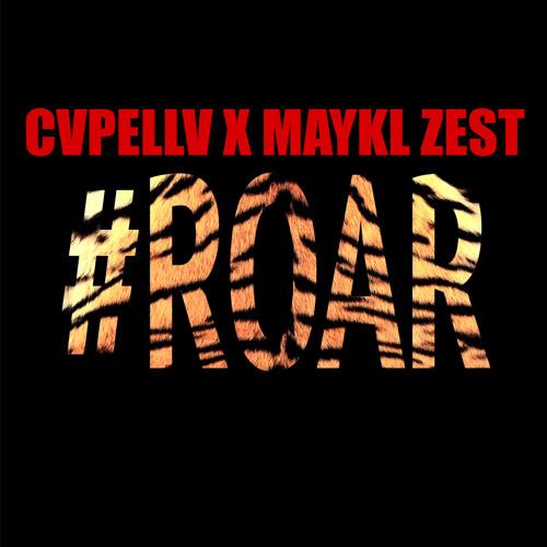 Kᐃty PΣrry - ROᐃR (CVPELLV x MAYKL ZEST Remix)