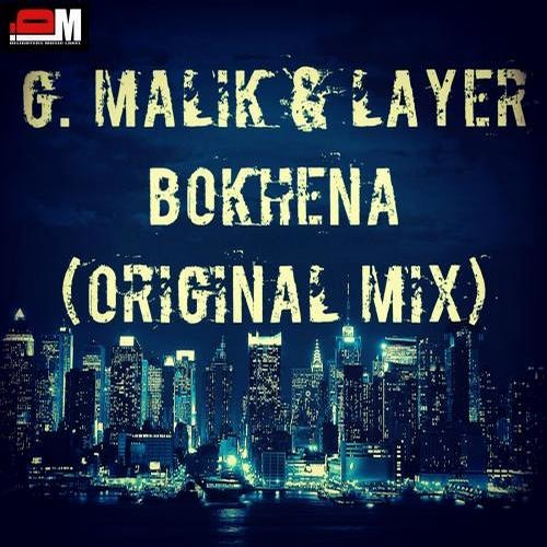 G. Malik & Layer - Bokhena (Original Mix) [Delighters Music]