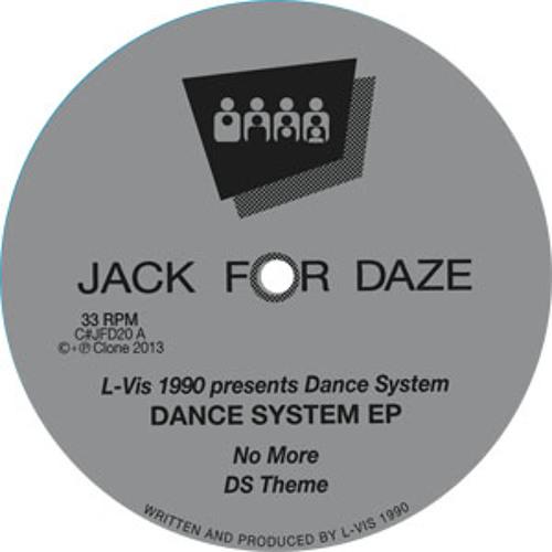 L-VIS 1990 Presents Dance System - Dance System EP - Clone Jack For Daze 020