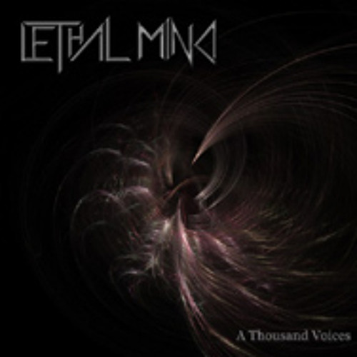 Lethal Mind - A Thousand Voices