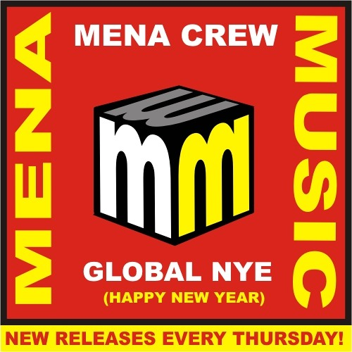Mena Crew - Global NYE (happy new year) CLIP mena music 2013